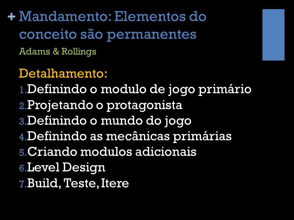Mandamento: Elementos do conceito são permanentes