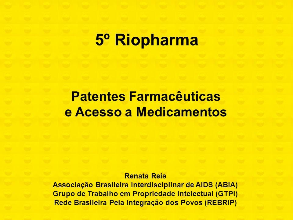 5º Riopharma Patentes Farmacêuticas e Acesso a Medicamentos