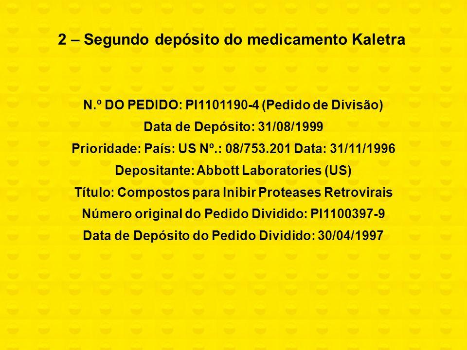 2 – Segundo depósito do medicamento Kaletra