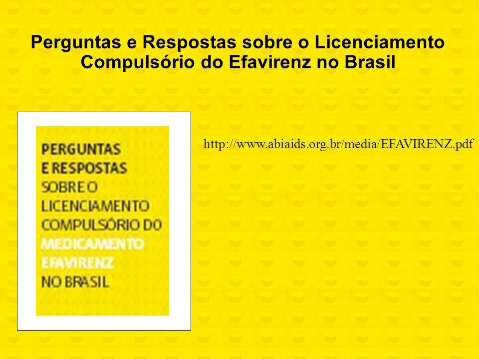 Perguntas e Respostas sobre o Licenciamento Compulsório do Efavirenz no Brasil