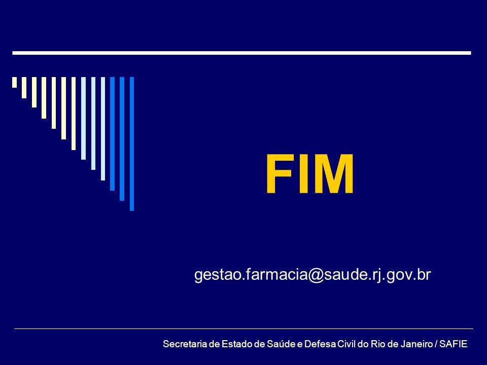 FIM gestao.farmacia@saude.rj.gov.br