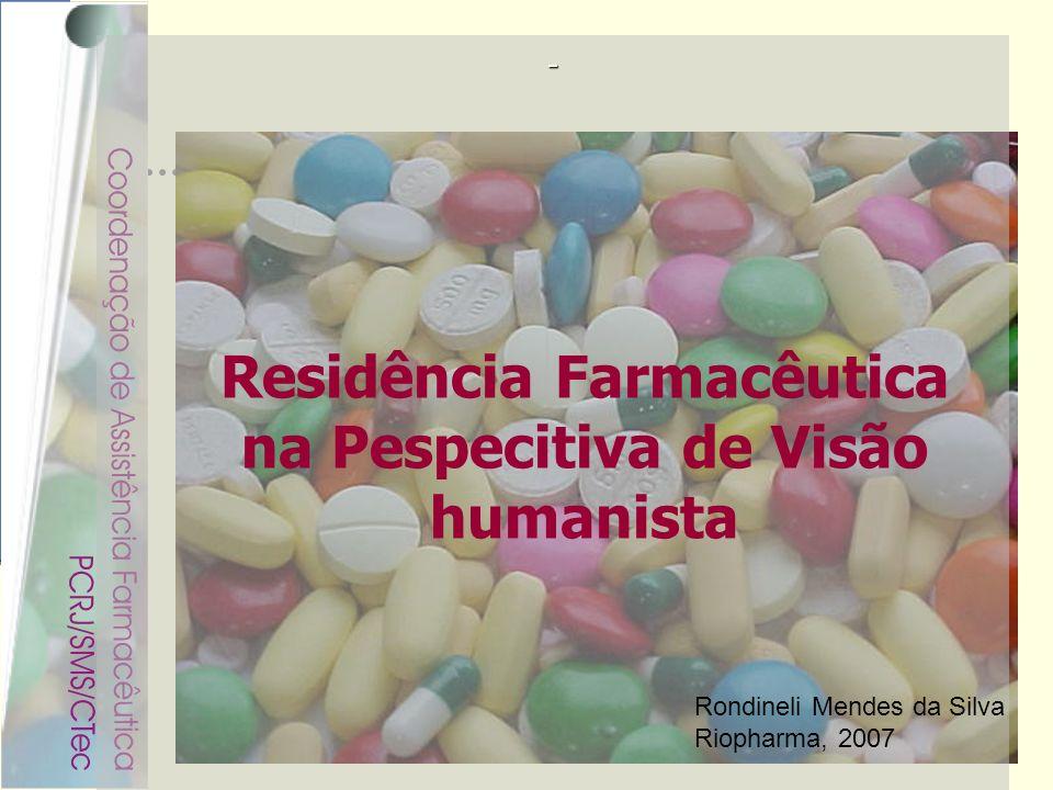 Residência Farmacêutica na Pespecitiva de Visão humanista