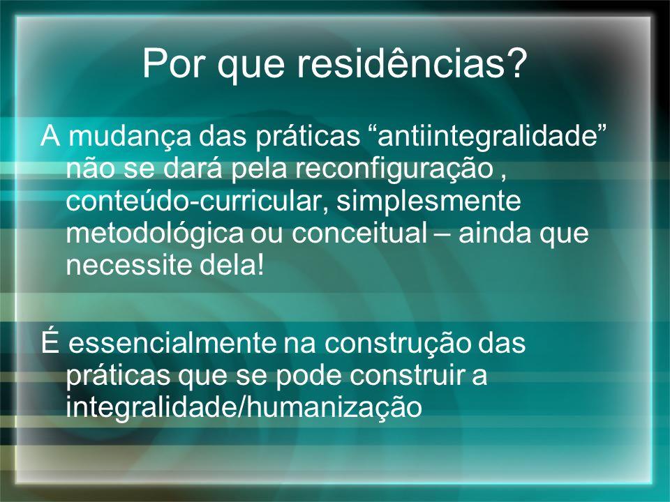 Por que residências