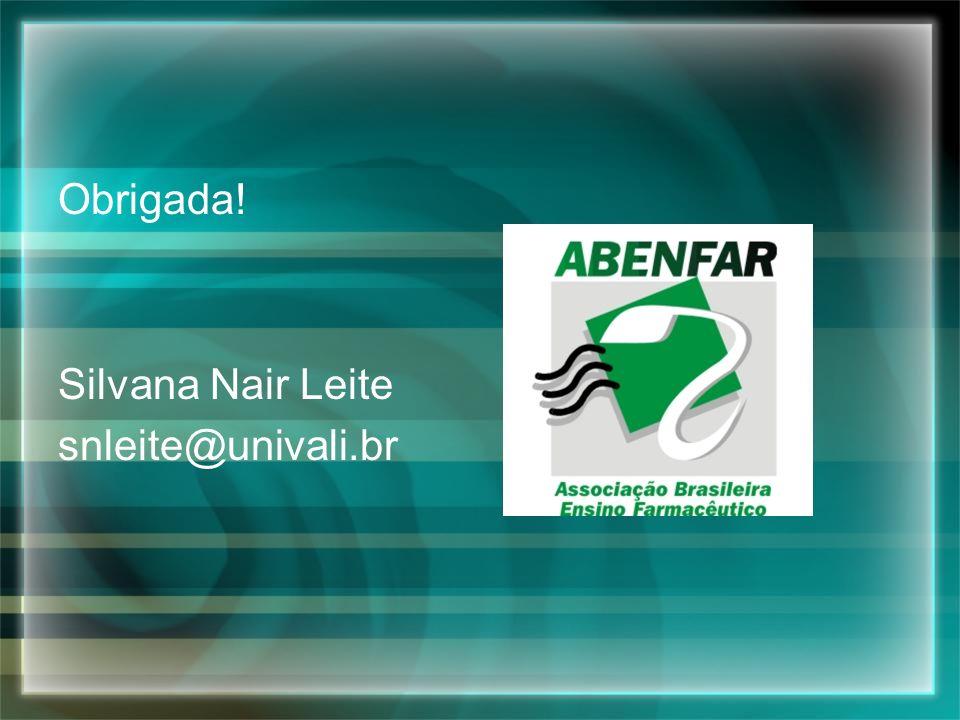 Obrigada! Silvana Nair Leite snleite@univali.br