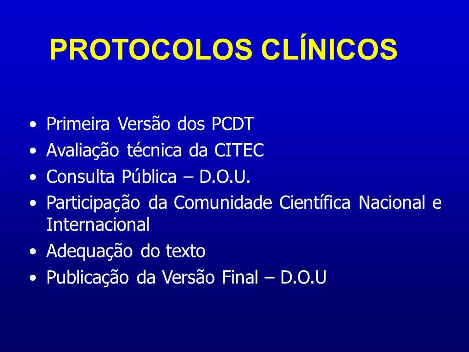 PROTOCOLOS CLÍNICOS Primeira Versão dos PCDT
