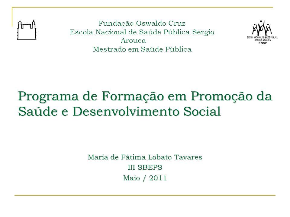 Programa de Formação em Promoção da Saúde e Desenvolvimento Social