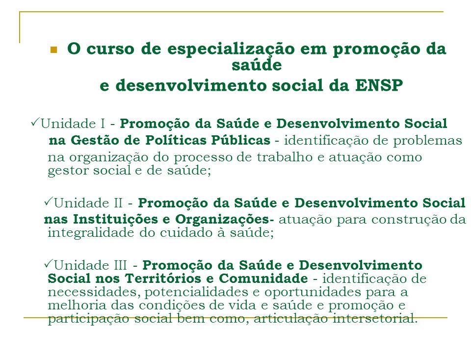 O curso de especialização em promoção da saúde