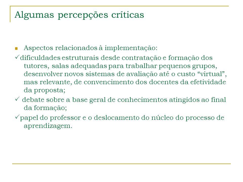 Algumas percepções críticas