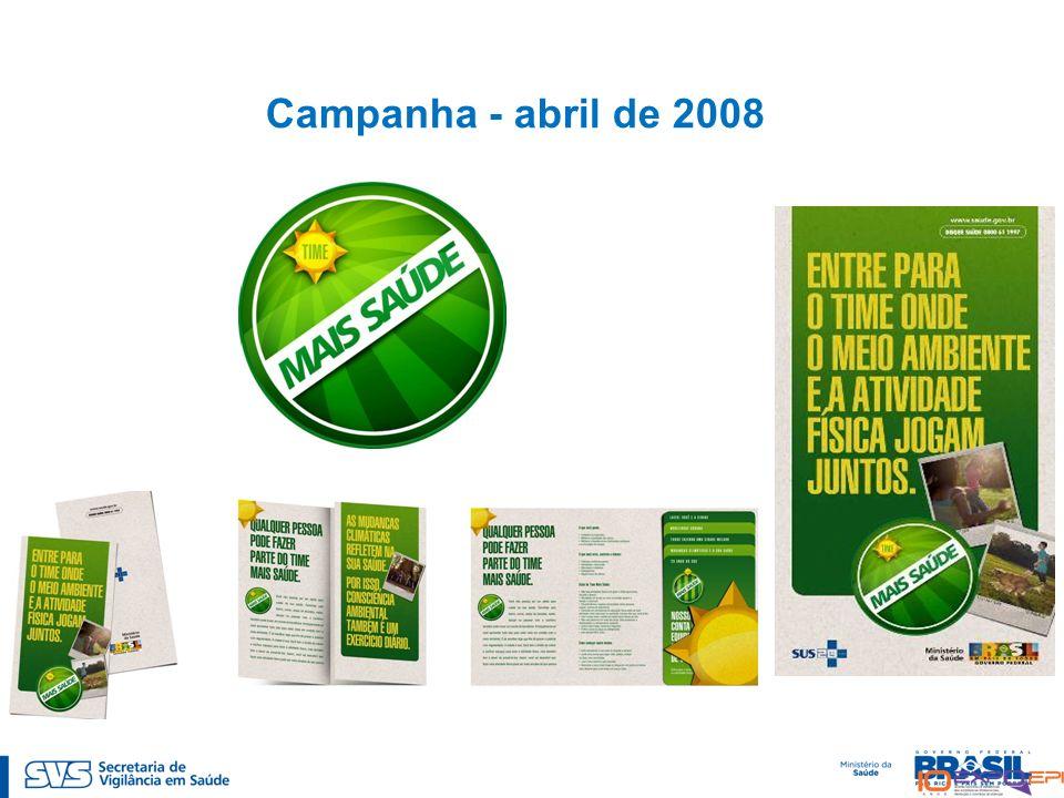 Campanha - abril de 2008