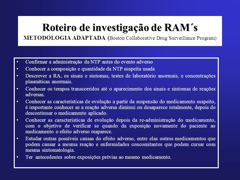Roteiro de investigação de RAM´s METODOLOGIA ADAPTADA (Boston Collaborative Drug Surveillance Program)