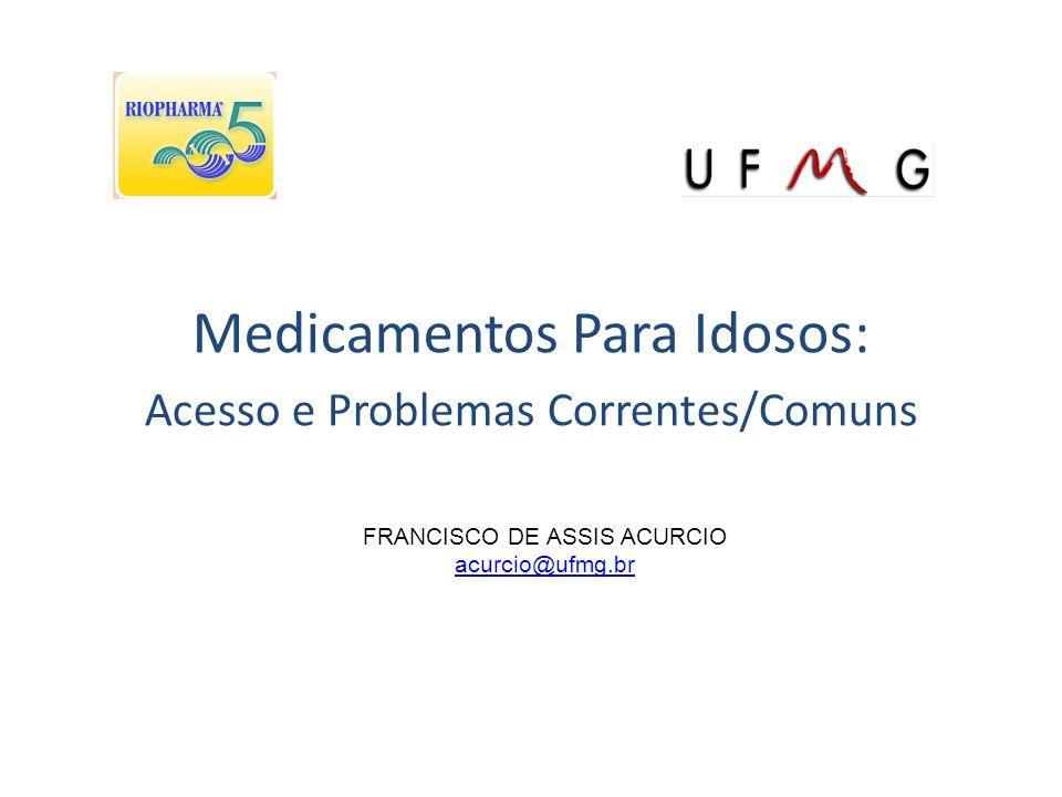 Medicamentos Para Idosos: Acesso e Problemas Correntes/Comuns