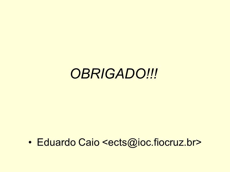 Eduardo Caio <ects@ioc.fiocruz.br>