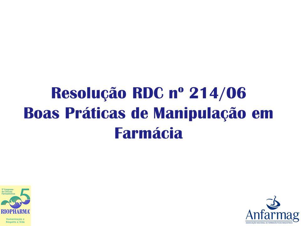 Resolução RDC nº 214/06 Boas Práticas de Manipulação em Farmácia