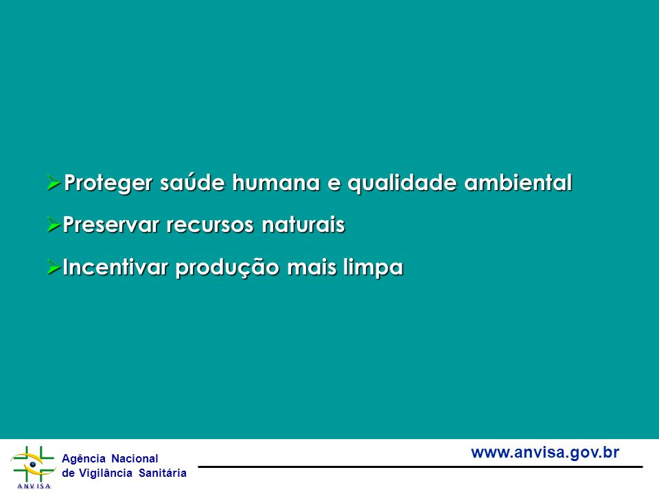 Proteger saúde humana e qualidade ambiental