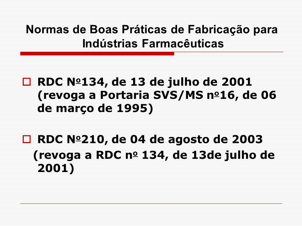 Normas de Boas Práticas de Fabricação para Indústrias Farmacêuticas