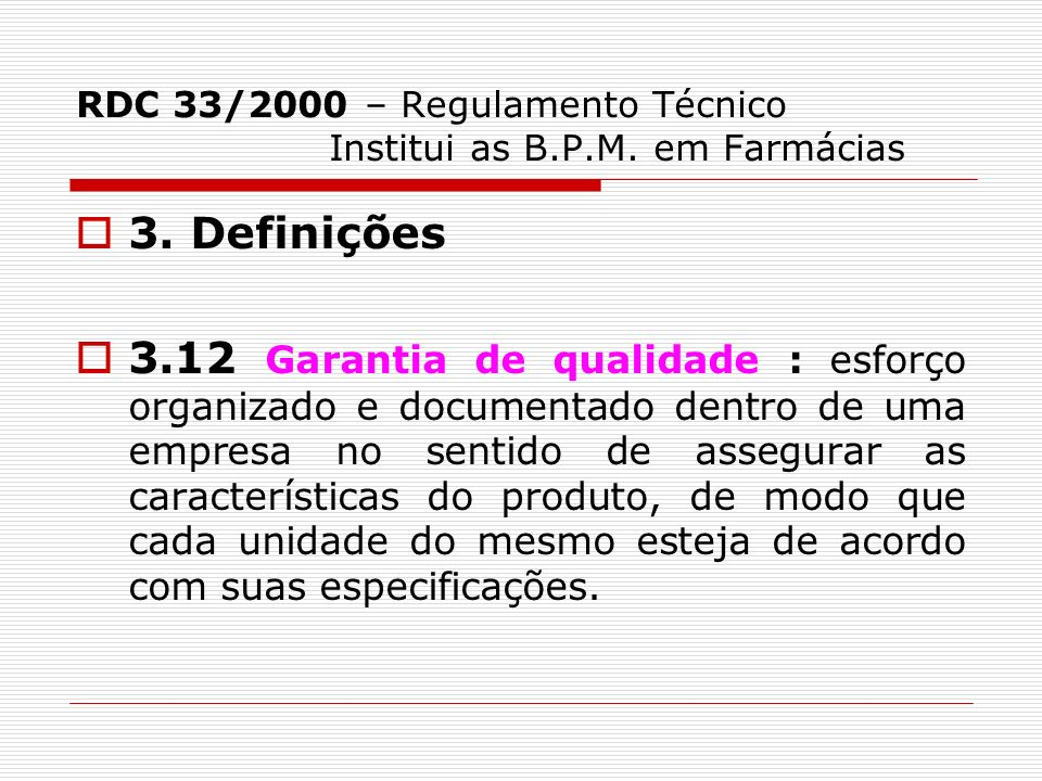 RDC 33/2000 – Regulamento Técnico Institui as B.P.M. em Farmácias