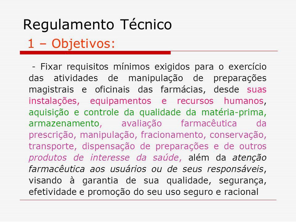 Regulamento Técnico 1 – Objetivos: