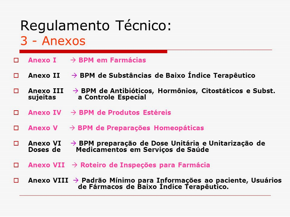 Regulamento Técnico: 3 - Anexos