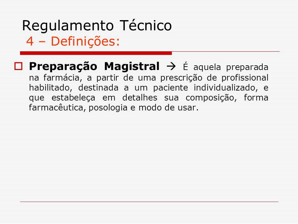 Regulamento Técnico 4 – Definições: