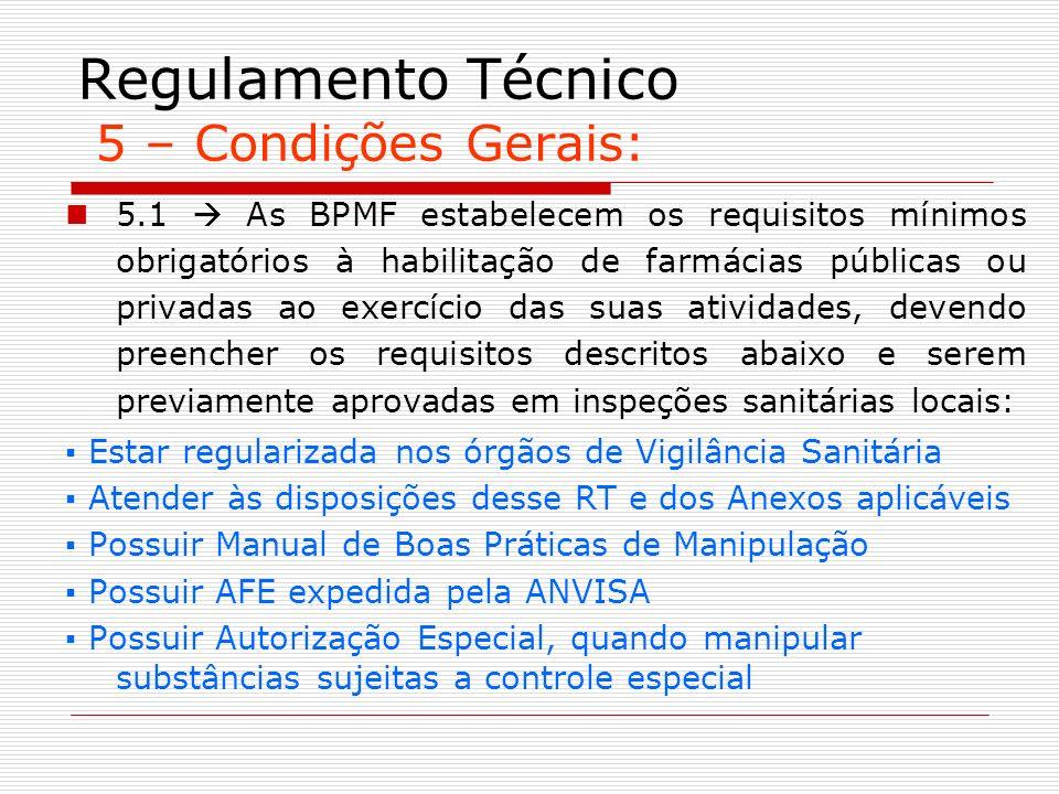 Regulamento Técnico 5 – Condições Gerais: