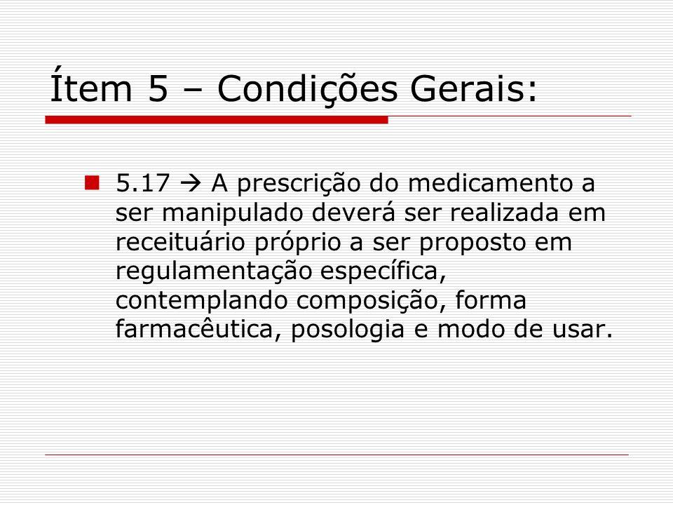 Ítem 5 – Condições Gerais: