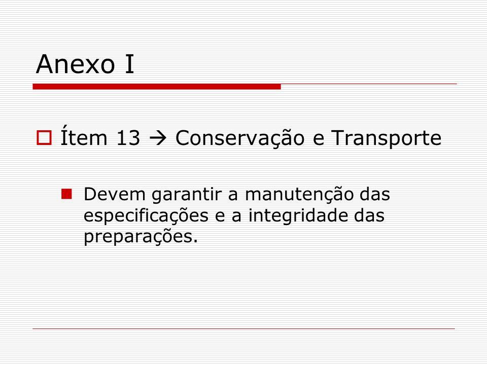 Anexo I Ítem 13  Conservação e Transporte