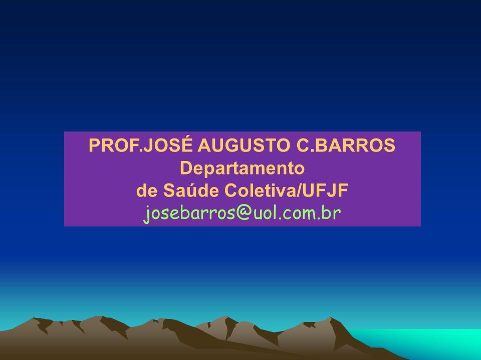 PROF.JOSÉ AUGUSTO C.BARROS de Saúde Coletiva/UFJF