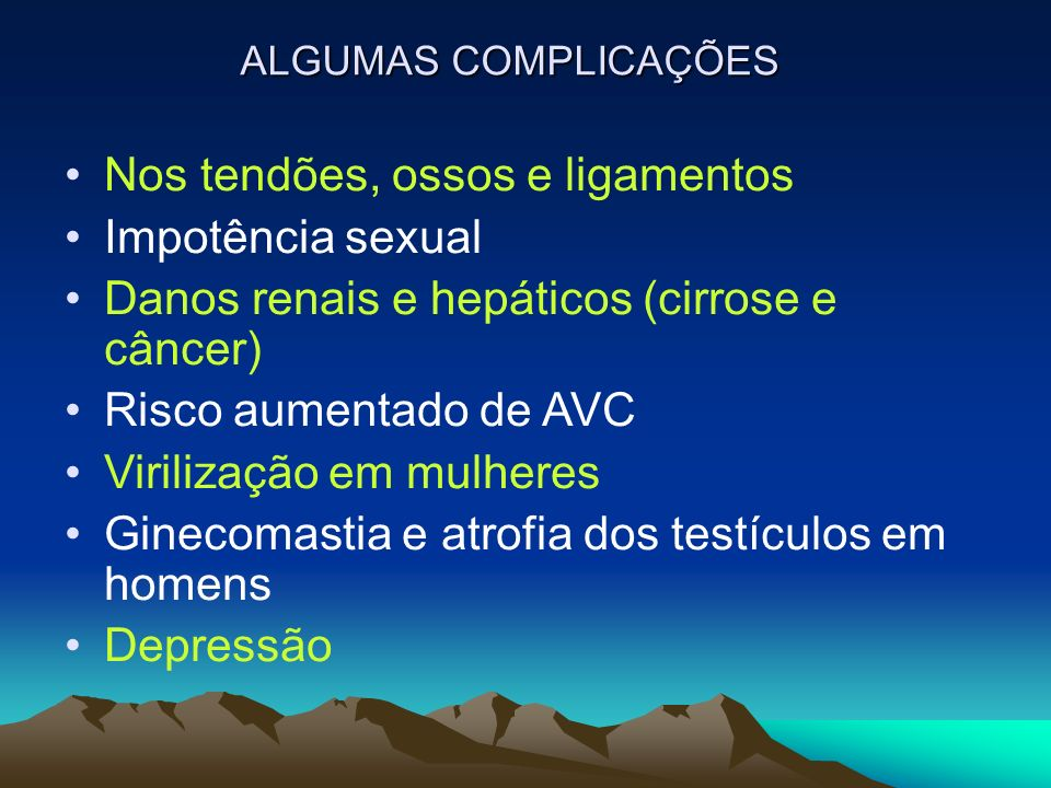 Nos tendões, ossos e ligamentos Impotência sexual