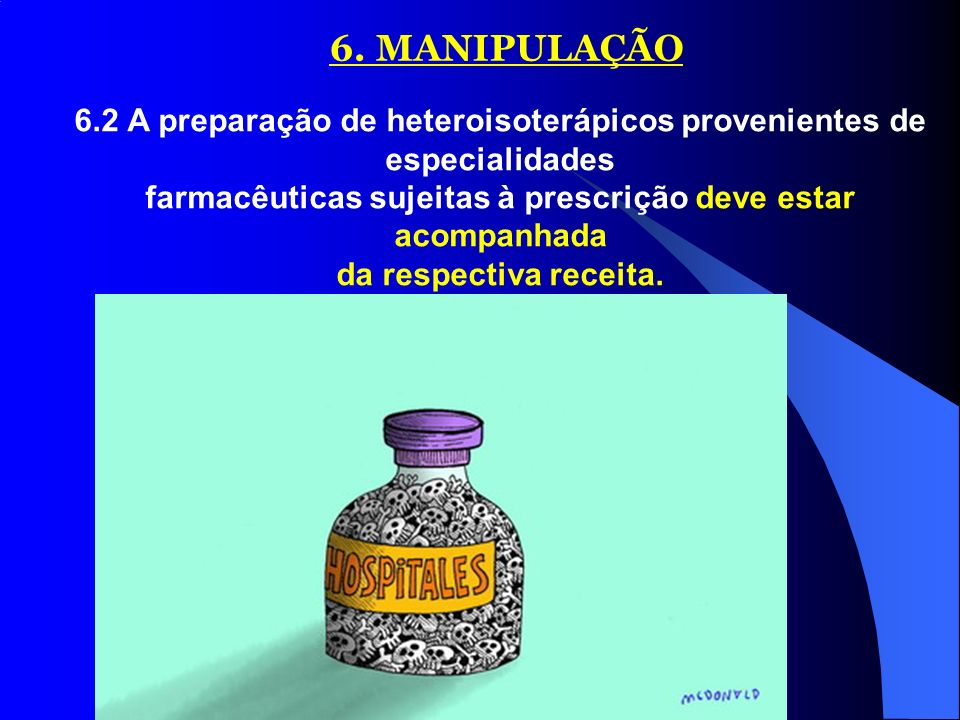 farmacêuticas sujeitas à prescrição deve estar acompanhada