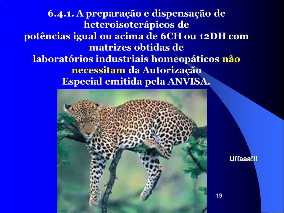 6.4.1. A preparação e dispensação de heteroisoterápicos de
