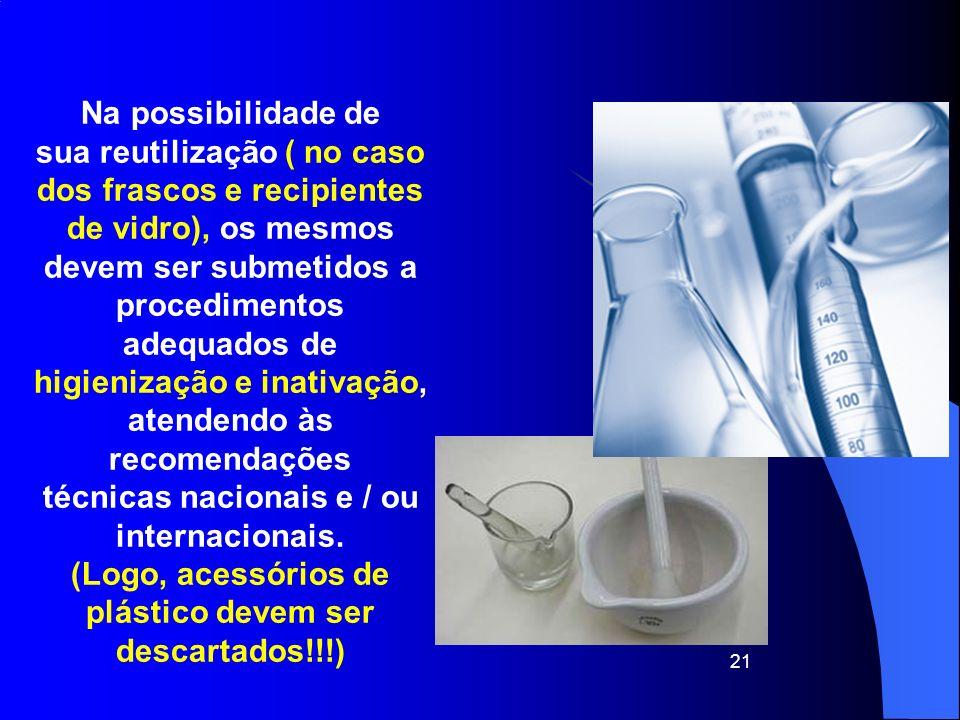 adequados de higienização e inativação, atendendo às recomendações