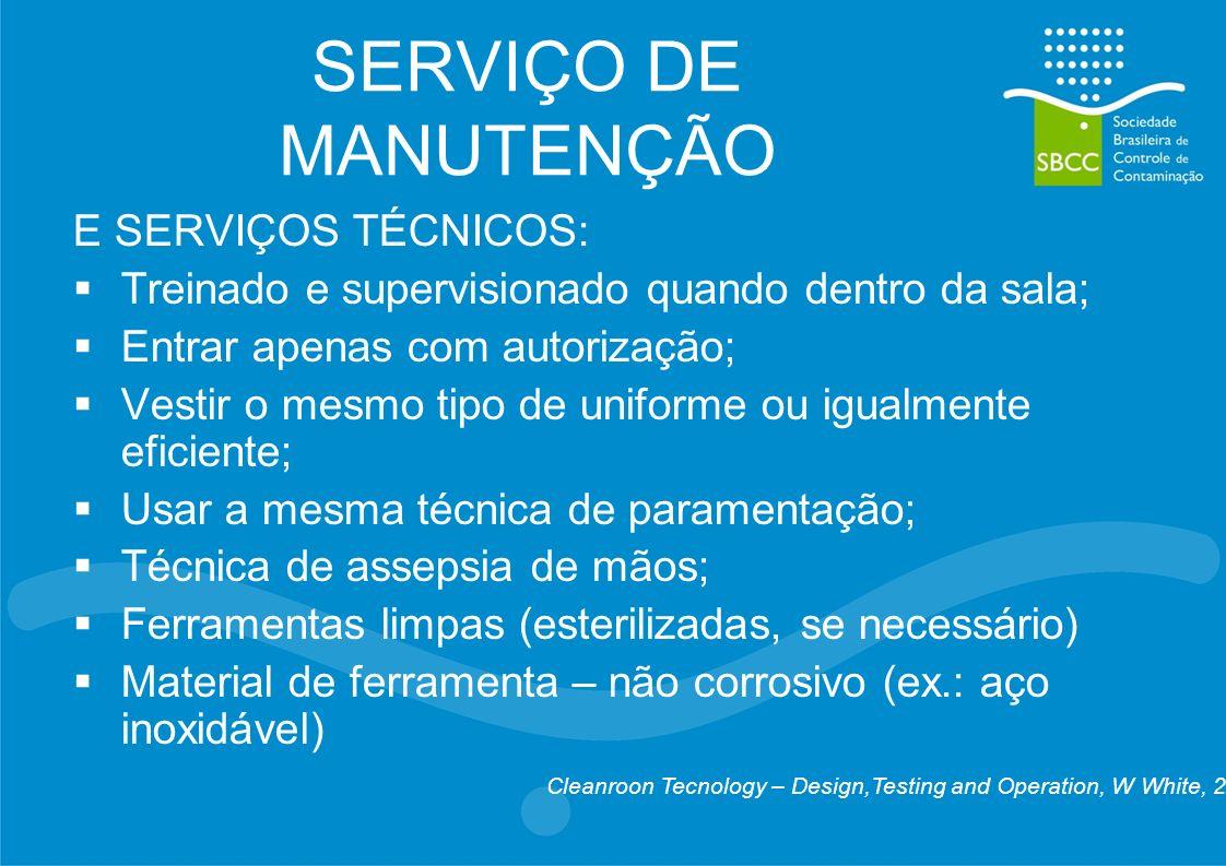 SERVIÇO DE MANUTENÇÃO E SERVIÇOS TÉCNICOS: