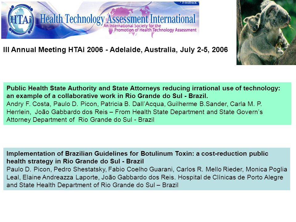 III Annual Meeting HTAi Adelaide, Australia, July 2-5, 2006