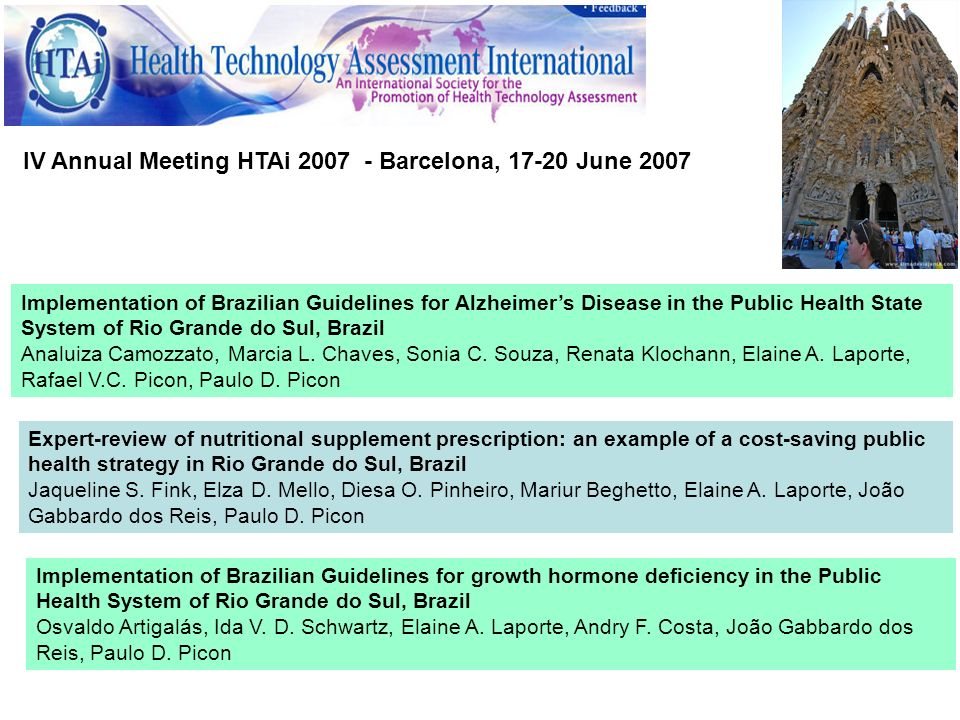 IV Annual Meeting HTAi Barcelona, June 2007