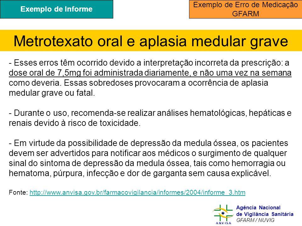Metrotexato oral e aplasia medular grave