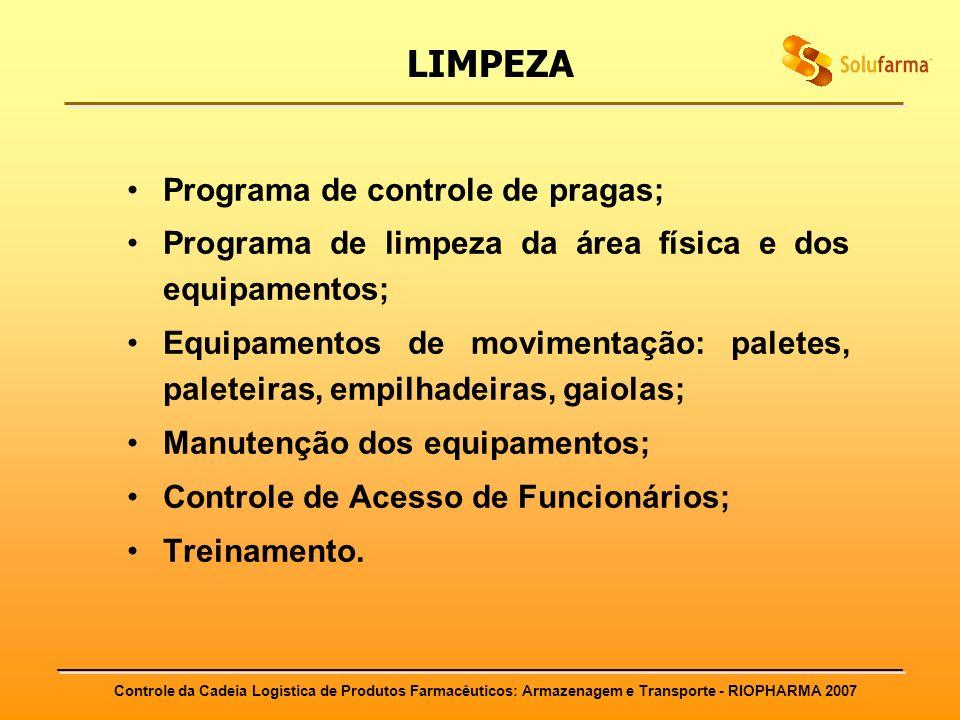 LIMPEZA Programa de controle de pragas;