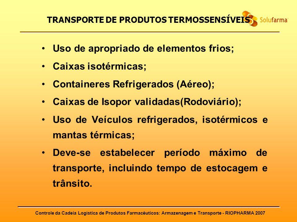 TRANSPORTE DE PRODUTOS TERMOSSENSÍVEIS