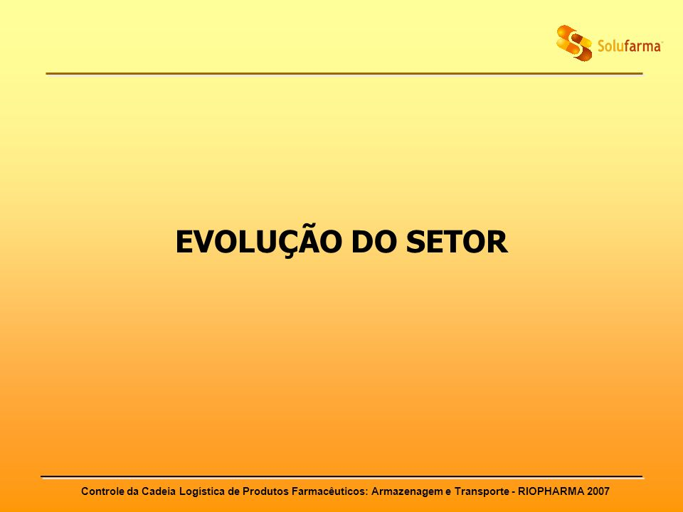 EVOLUÇÃO DO SETOR