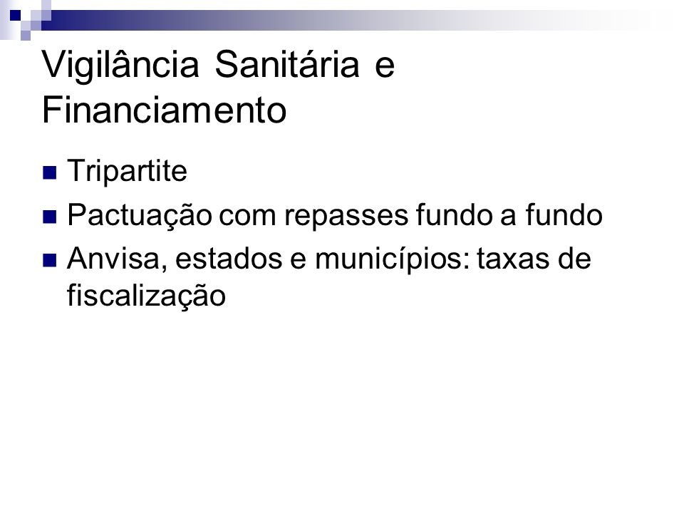Vigilância Sanitária e Financiamento