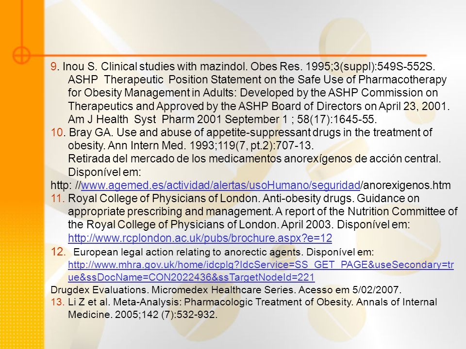 9. Inou S. Clinical studies with mazindol. Obes Res