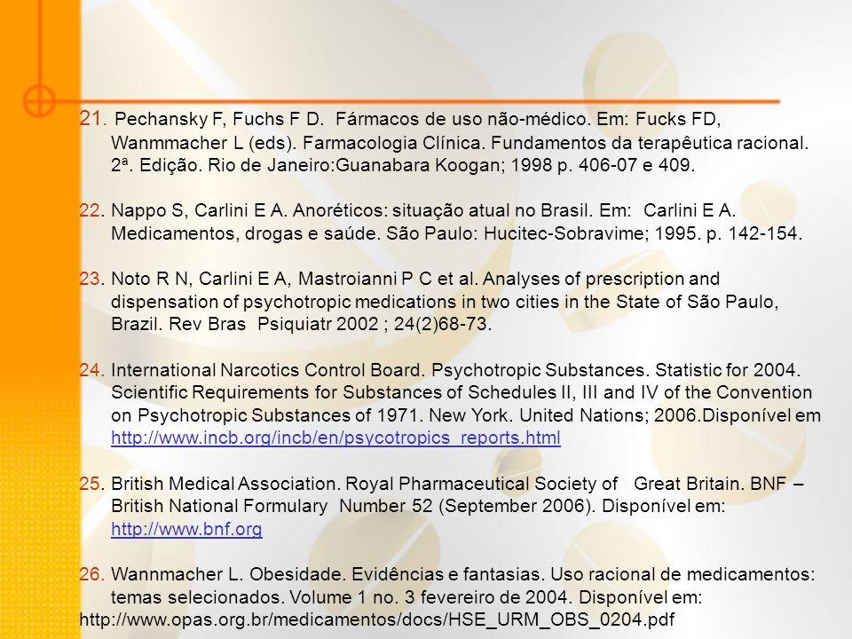21. Pechansky F, Fuchs F D. Fármacos de uso não-médico