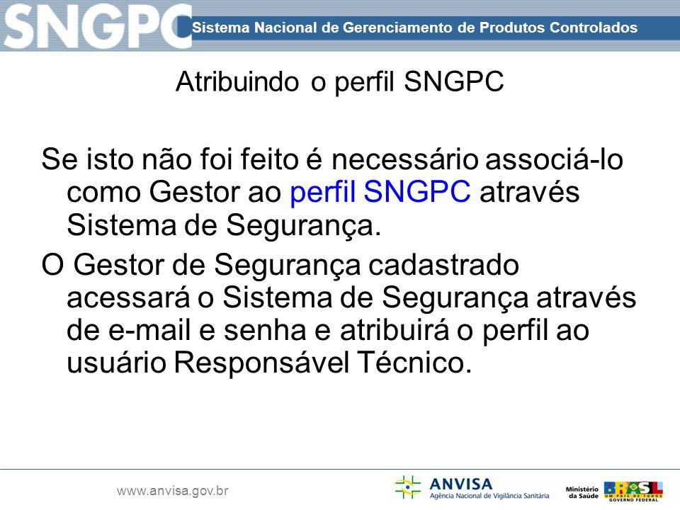 Atribuindo o perfil SNGPC