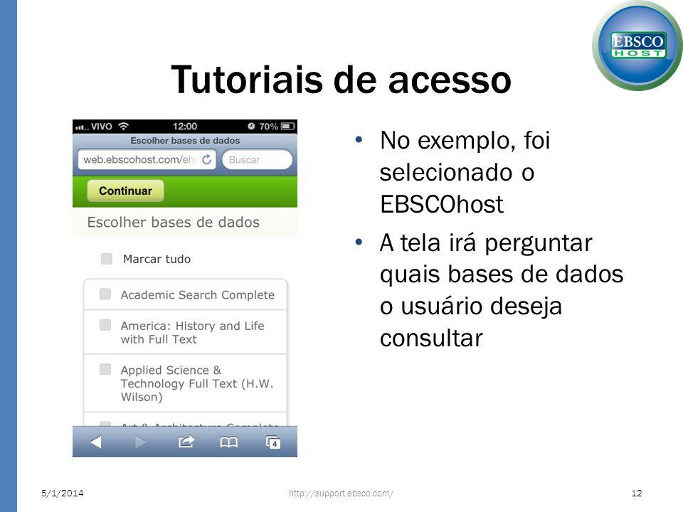 Tutoriais de acesso No exemplo, foi selecionado o EBSCOhost
