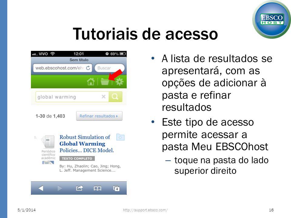 Tutoriais de acesso A lista de resultados se apresentará, com as opções de adicionar à pasta e refinar resultados.