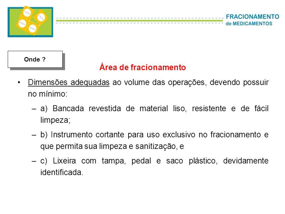 a) Bancada revestida de material liso, resistente e de fácil limpeza;