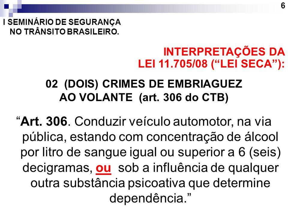 02 (DOIS) CRIMES DE EMBRIAGUEZ