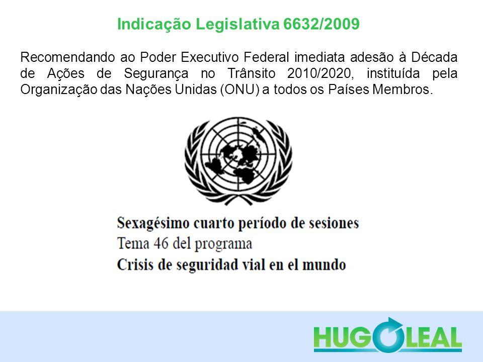 Indicação Legislativa 6632/2009