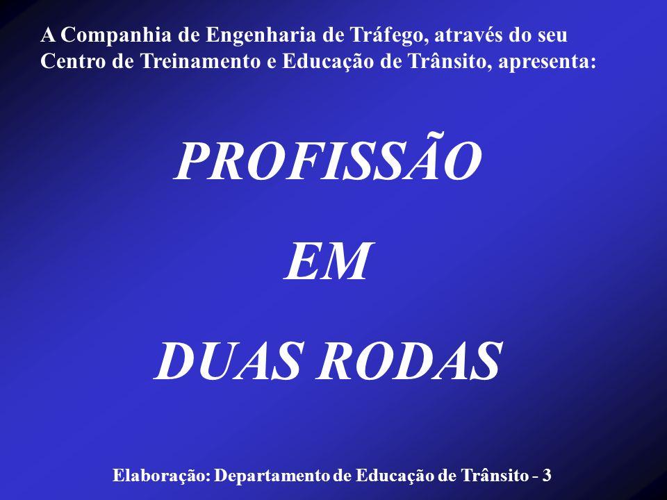 PROFISSÃO EM DUAS RODAS