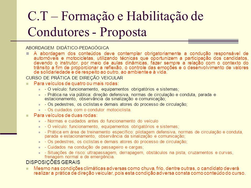 C.T – Formação e Habilitação de Condutores - Proposta