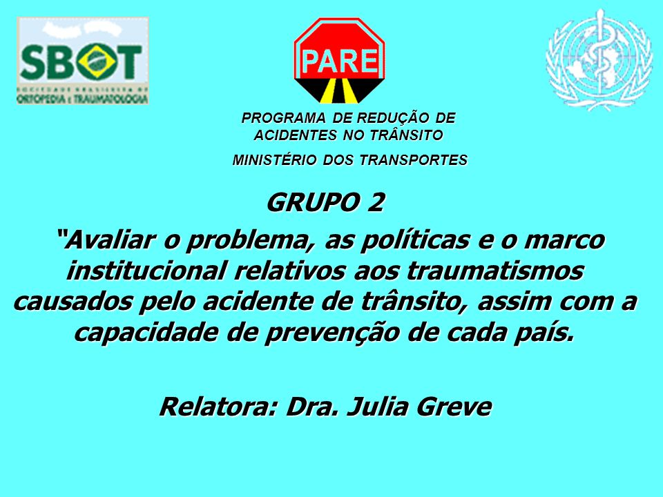 Relatora: Dra. Julia Greve